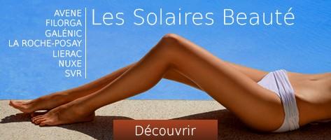 Les solaires beauté : Avène, Filorga, Galénic, La Roche-Posay, Lierac, Nuxe, SVR...